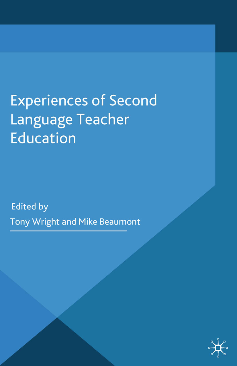 Beaumont, Mike - Experiences of Second Language Teacher Education, ebook