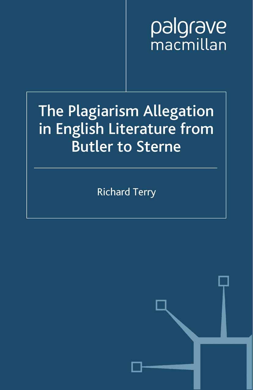 Terry, Richard - The Plagiarism Allegation in English Literature from Butler to Sterne, ebook