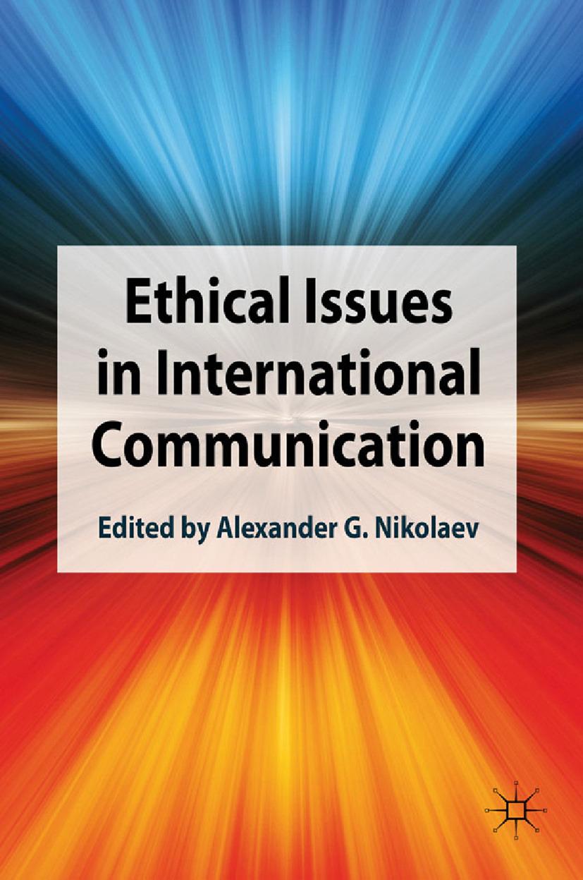 Nikolaev, Alexander G. - Ethical Issues in International Communication, ebook
