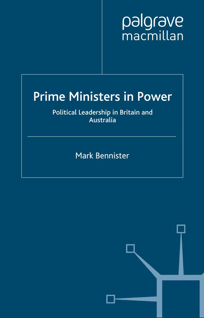 Bennister, Mark - Prime Ministers in Power, ebook