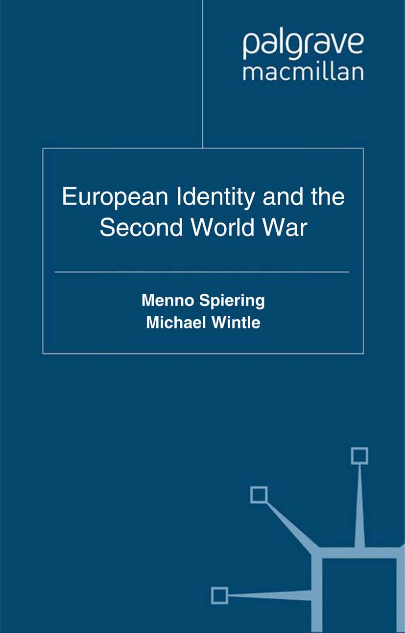 Spiering, Menno - European Identity and the Second World War, ebook