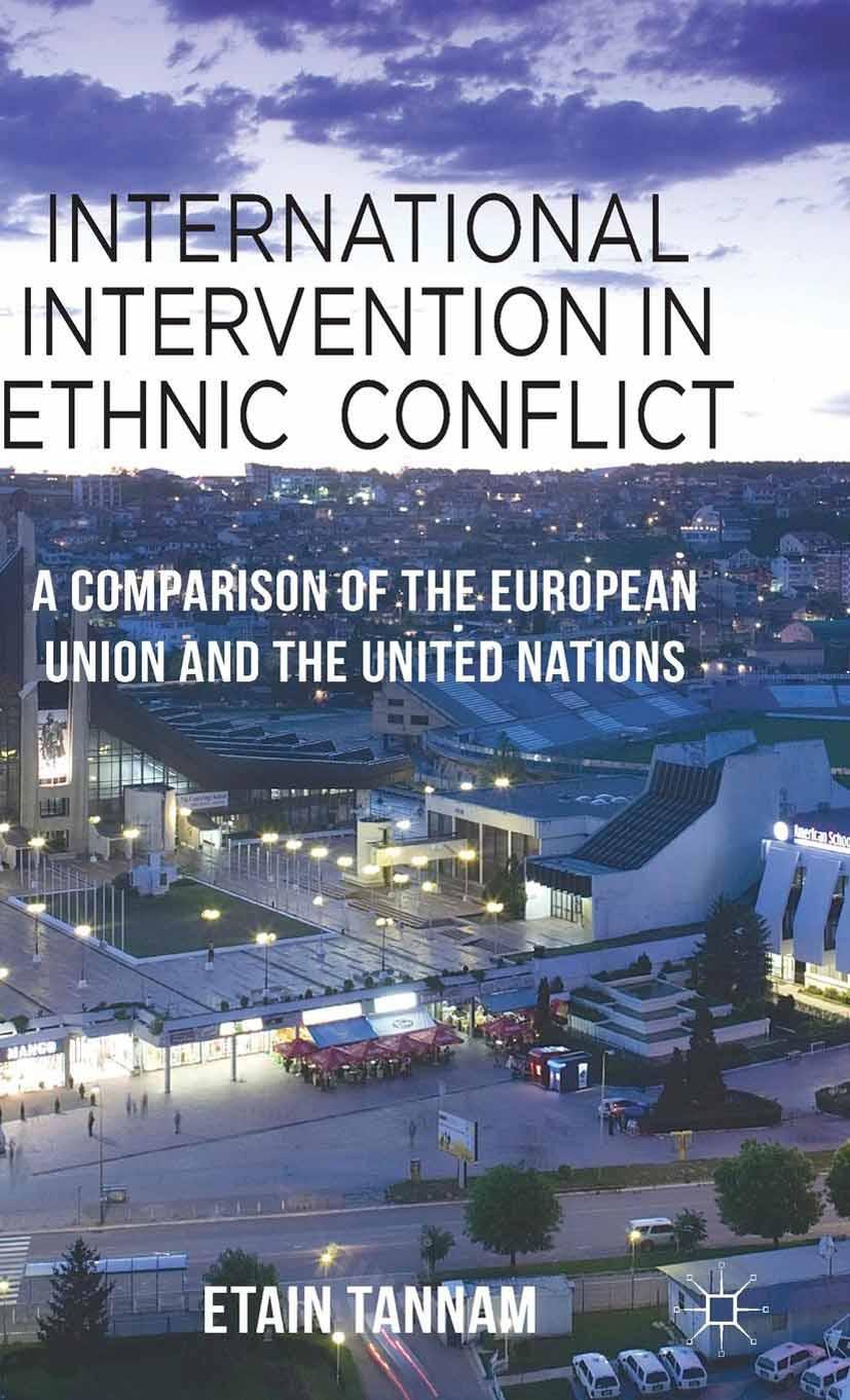 Tannam, Etain - International Intervention in Ethnic Conflict, ebook