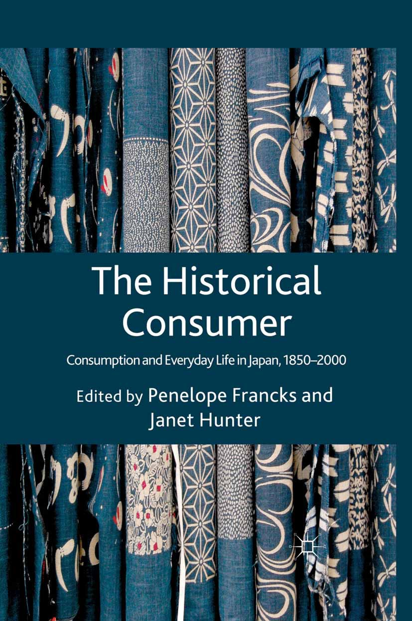 Francks, Penelope - The Historical Consumer, ebook