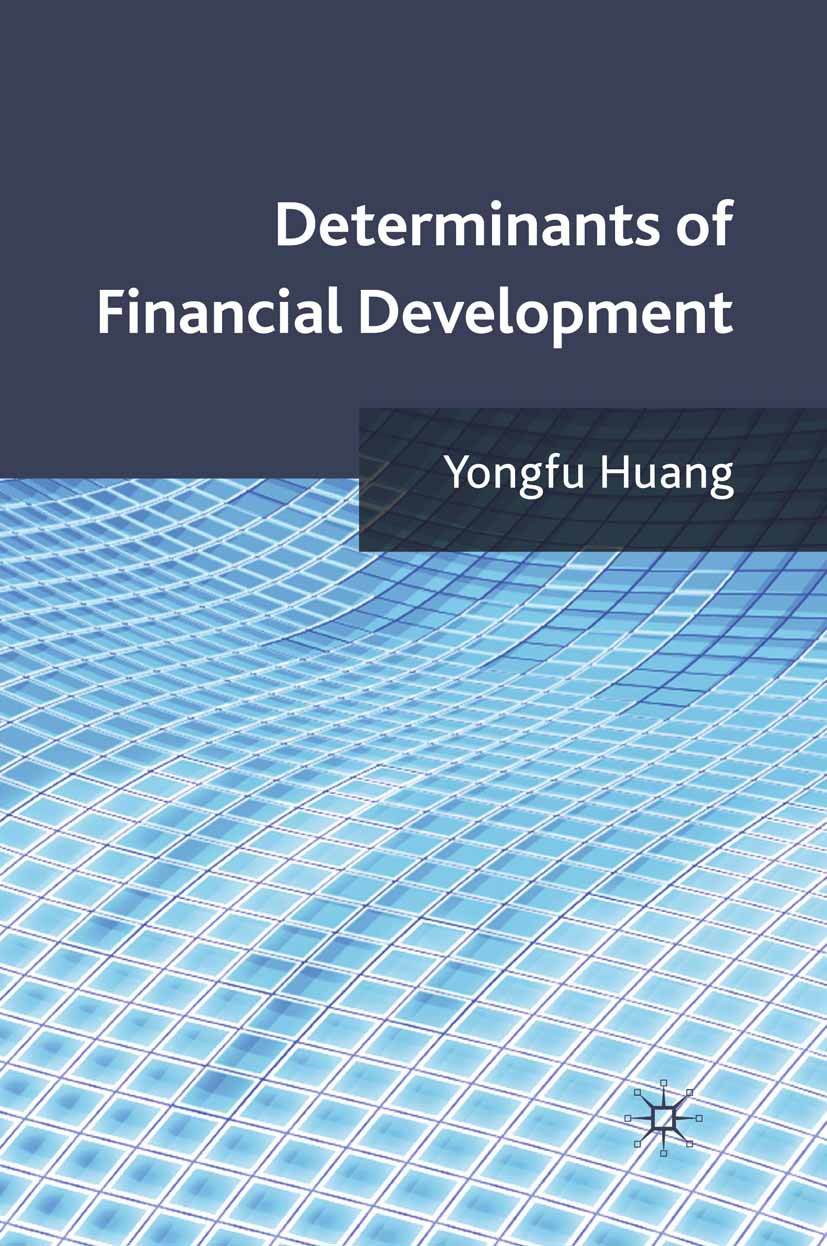 Huang, Yongfu - Determinants of Financial Development, ebook