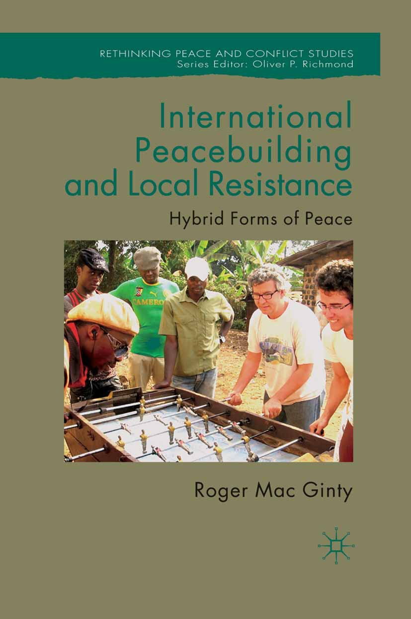 Ginty, Roger Mac - International Peacebuilding and Local Resistance, ebook