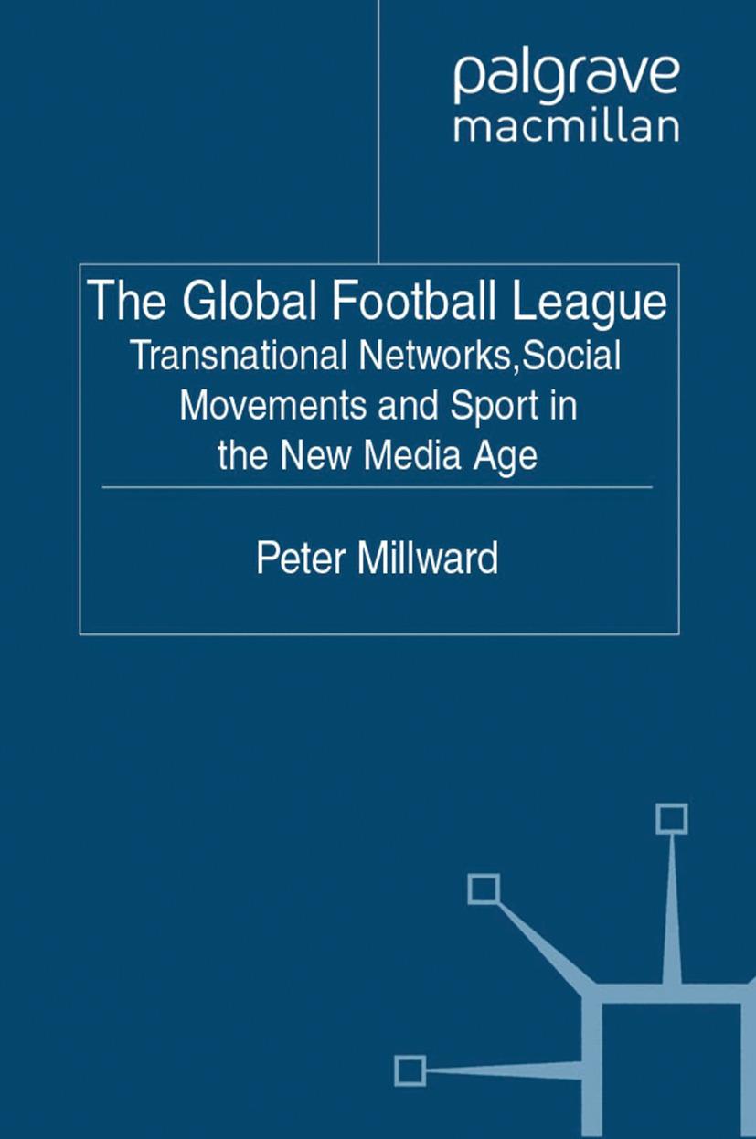 Millward, Peter - The Global Football League, ebook