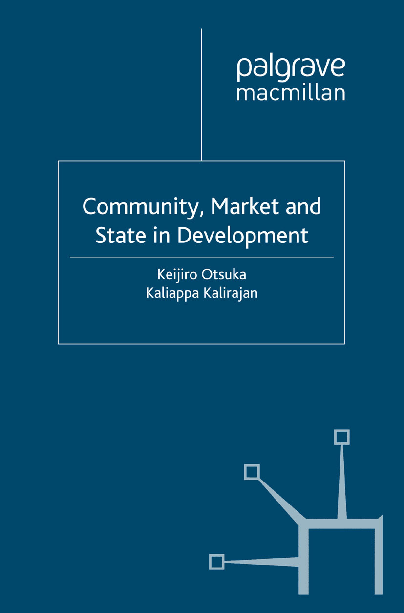 Kalirajan, Kaliappa - Community, Market and State in Development, ebook