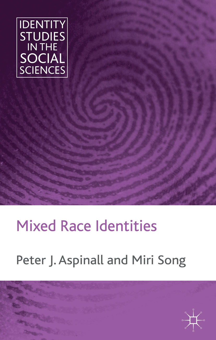 Aspinall, Peter - Mixed Race Identities, e-kirja