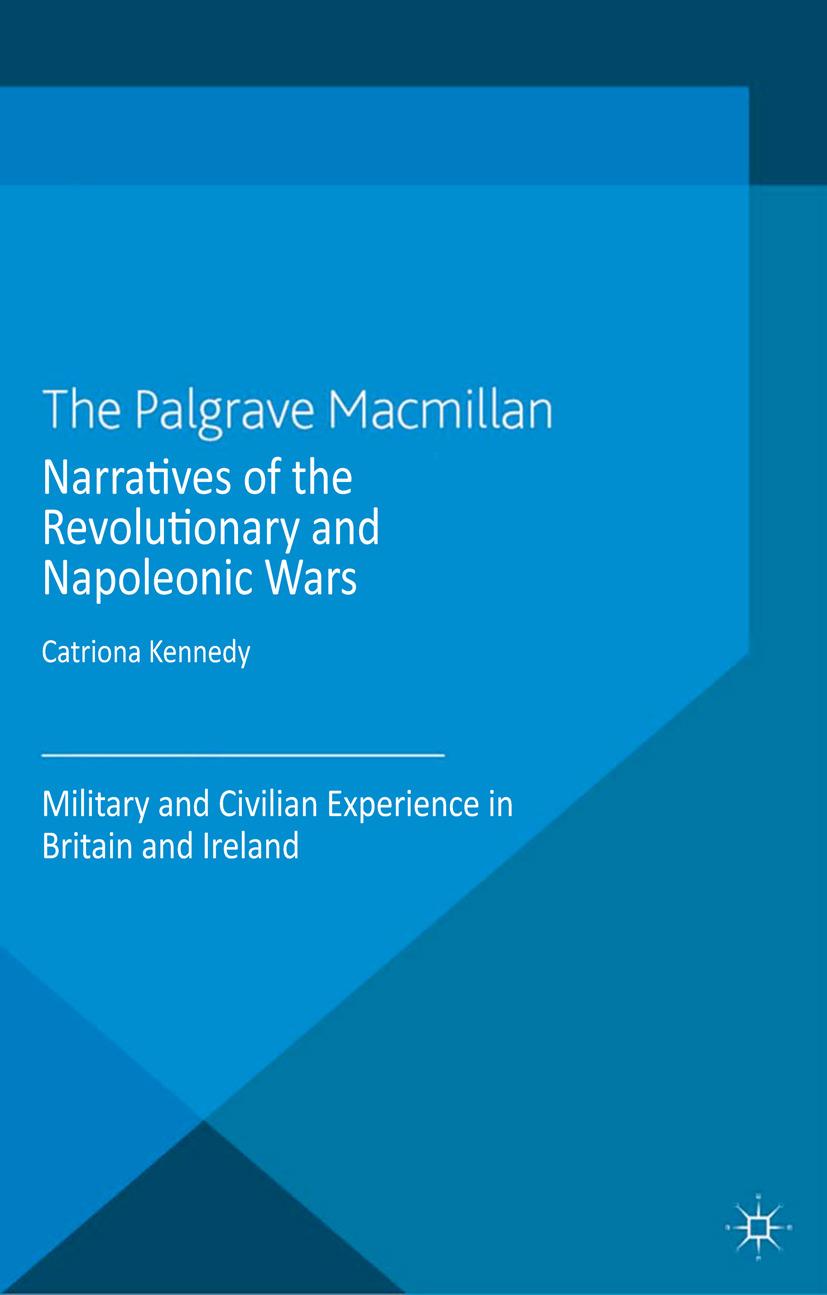 Kennedy, Catriona - Narratives of the Revolutionary and Napoleonic Wars, ebook
