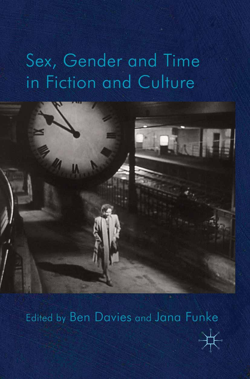 Davies, Ben - Sex, Gender and Time in Fiction and Culture, ebook