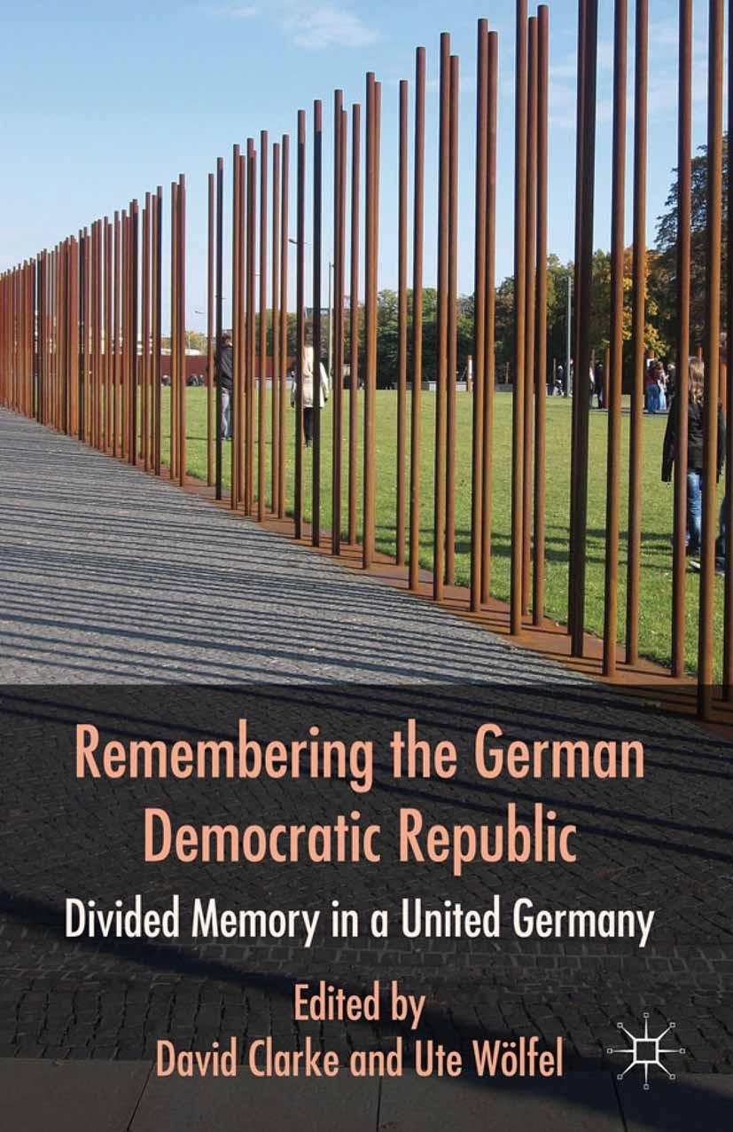 Clarke, David - Remembering the German Democratic Republic, ebook