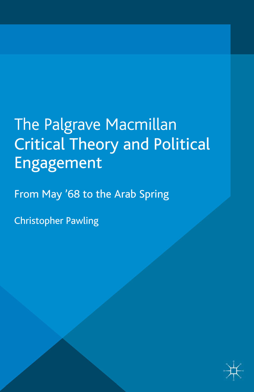 Pawling, Christopher - Critical Theory and Political Engagement, ebook