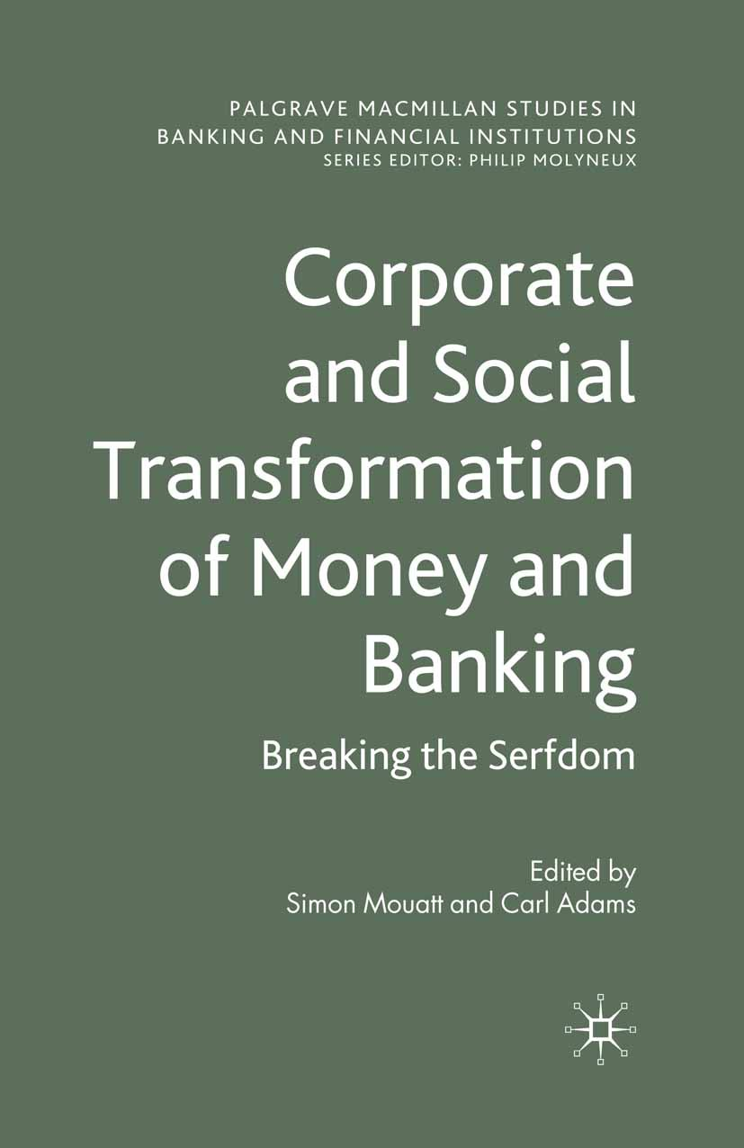 Adams, Carl - Corporate and Social Transformation of Money and Banking, ebook