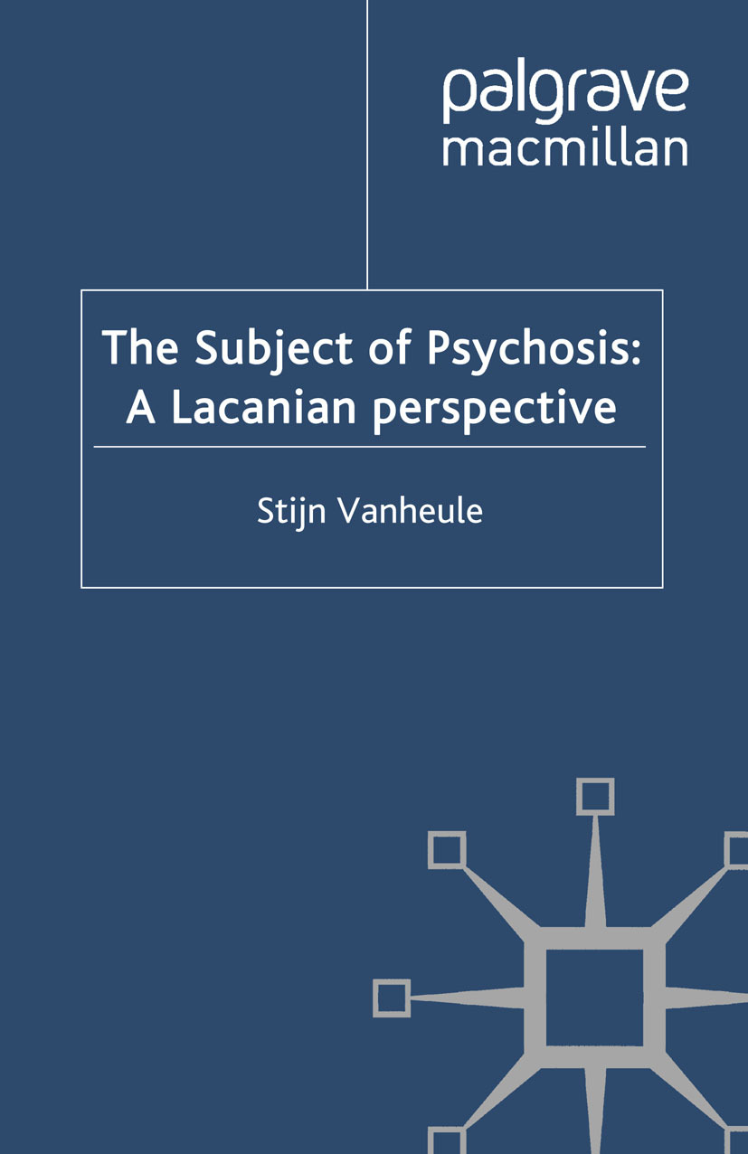Vanheule, Stijn - The Subject of Psychosis: A Lacanian Perspective, ebook