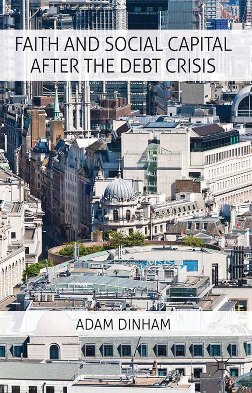 Dinham, Adam - Faith and Social Capital After the Debt Crisis, ebook