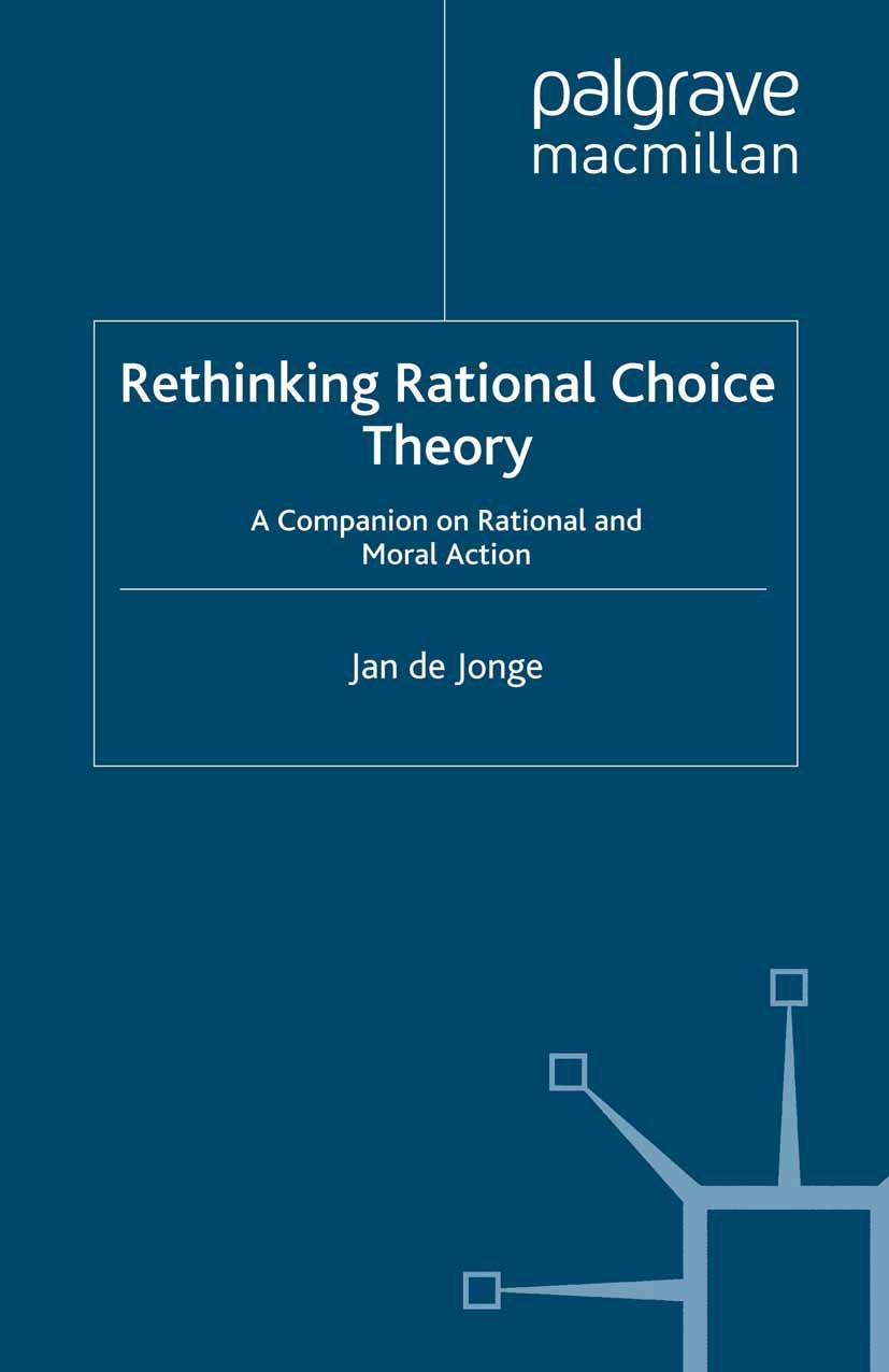 Jonge, Jan - Rethinking Rational Choice Theory, ebook