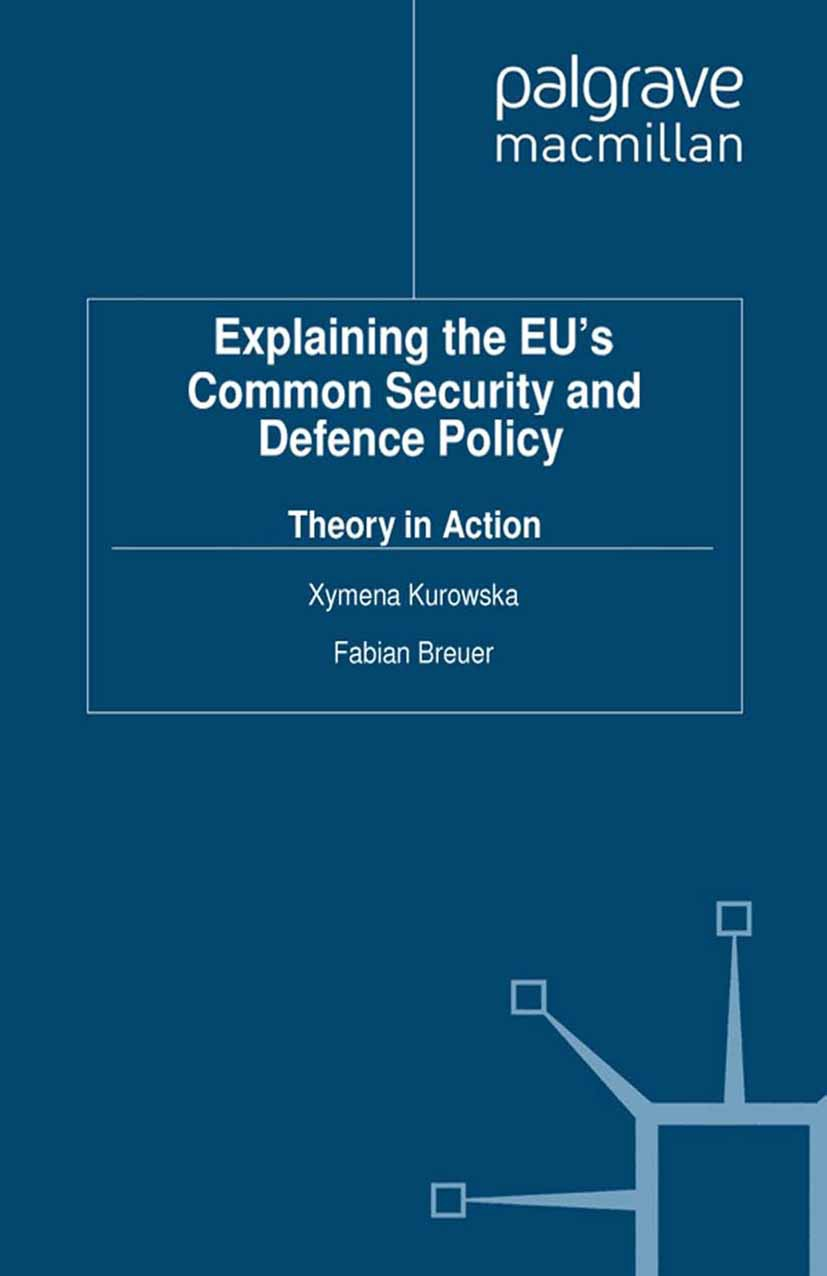 Breuer, Fabian - Explaining the EU's Common Security and Defence Policy, e-kirja
