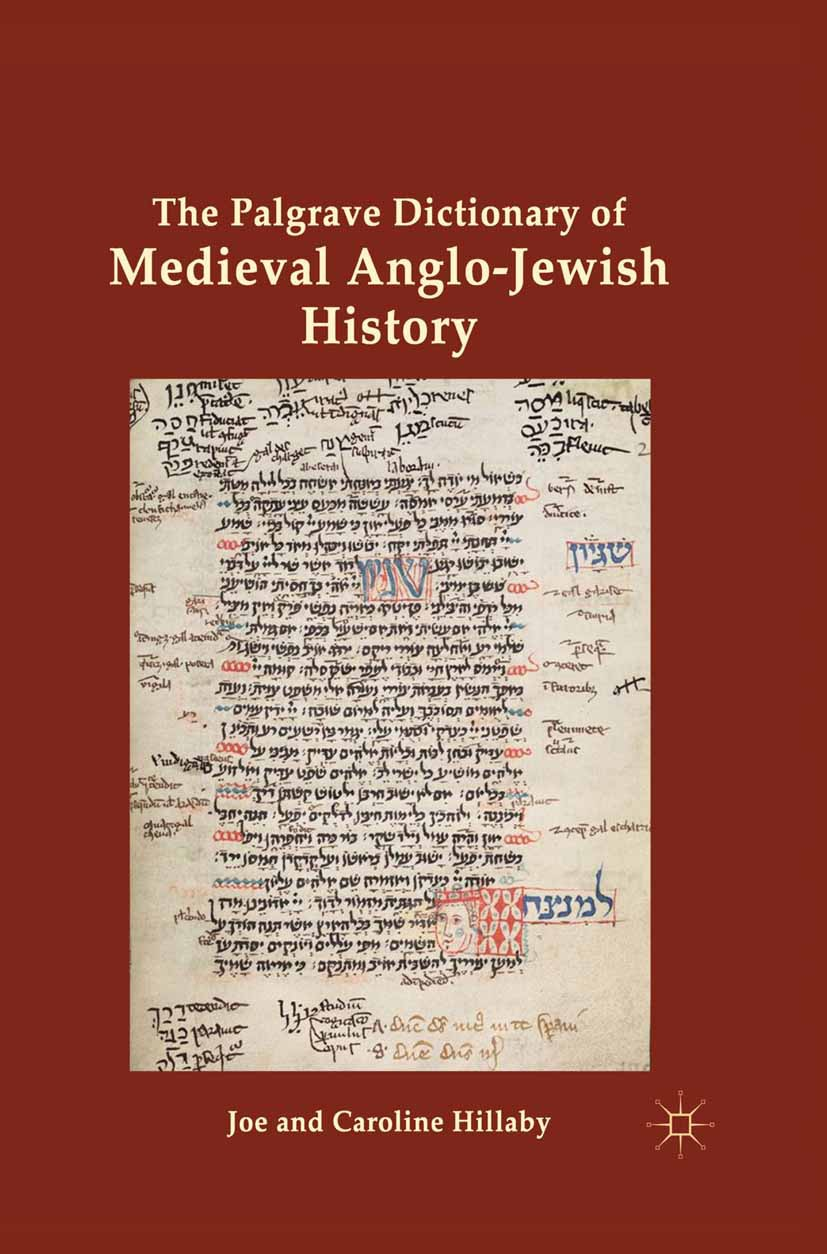 Hillaby, Caroline - The Palgrave Dictionary of Medieval Anglo-Jewish History, ebook
