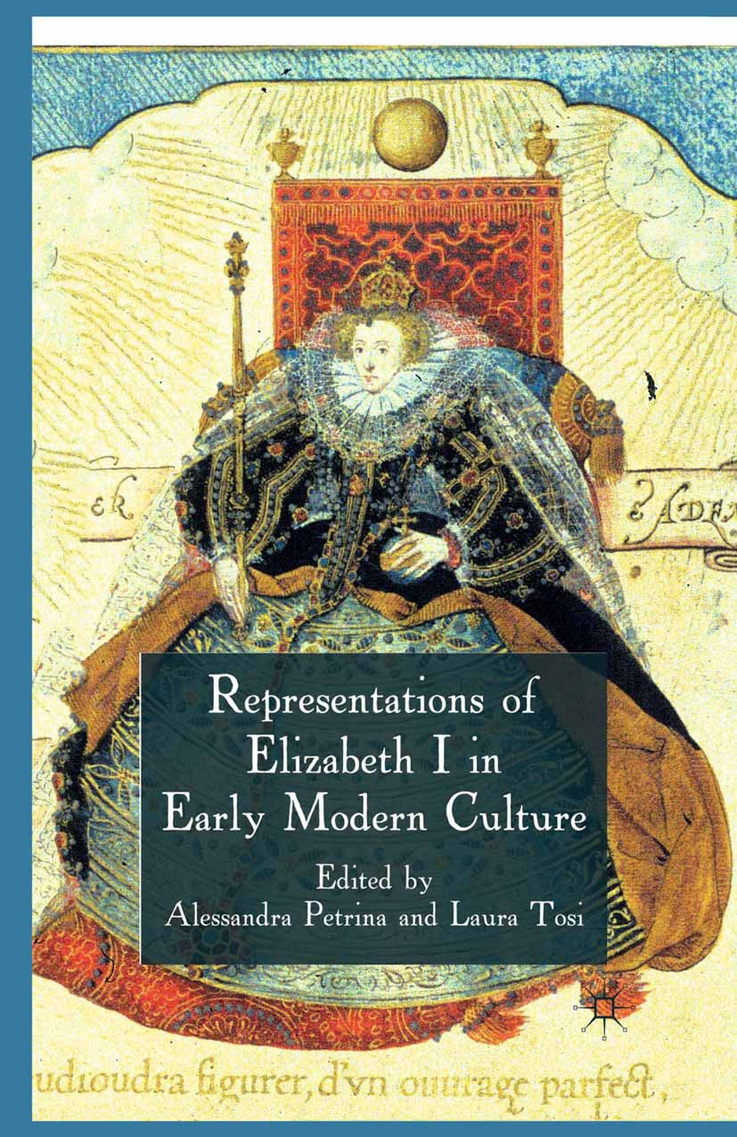Petrina, Alessandra - Representations of Elizabeth I in Early Modern Culture, ebook