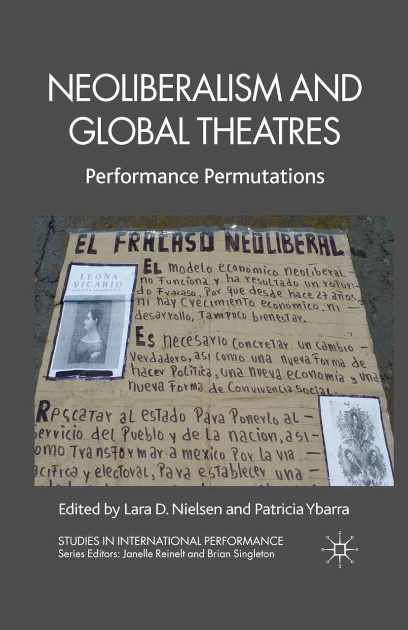 Nielsen, Lara D. - Neoliberalism and Global Theatres, e-kirja