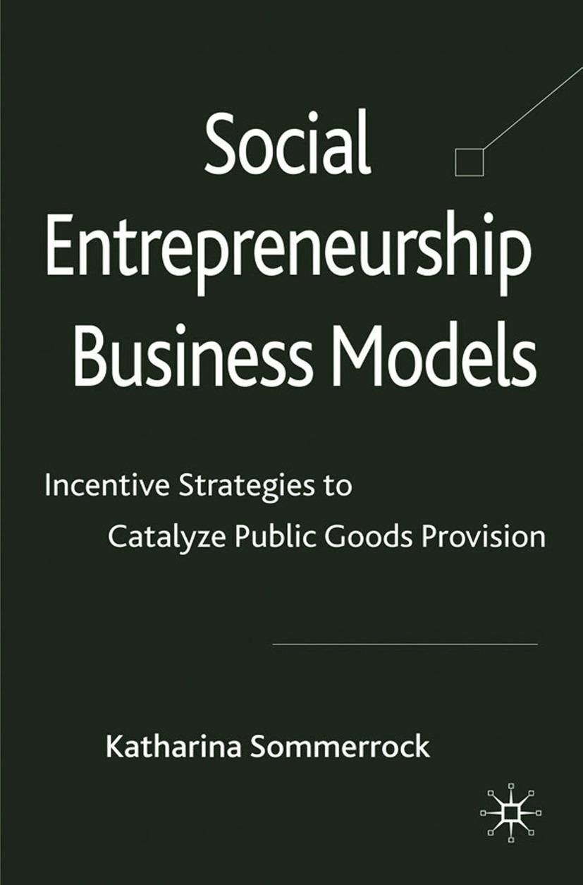 Sommerrock, Katharina - Social Entrepreneurship Business Models, ebook