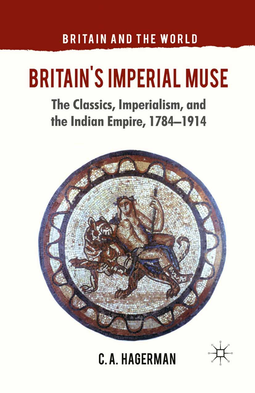 Hagerman, C. A. - Britain's Imperial Muse, ebook