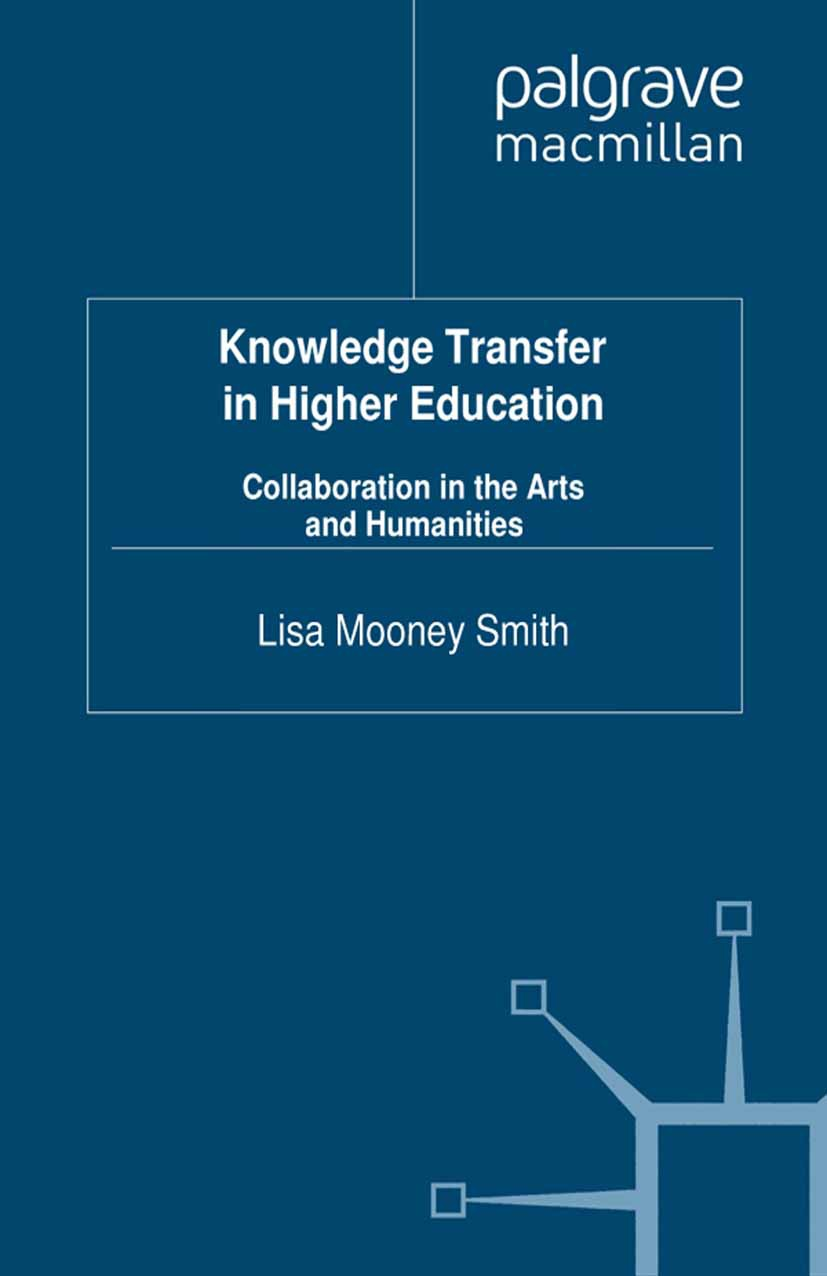 Smith, Lisa Mooney - Knowledge Transfer in Higher Education, ebook