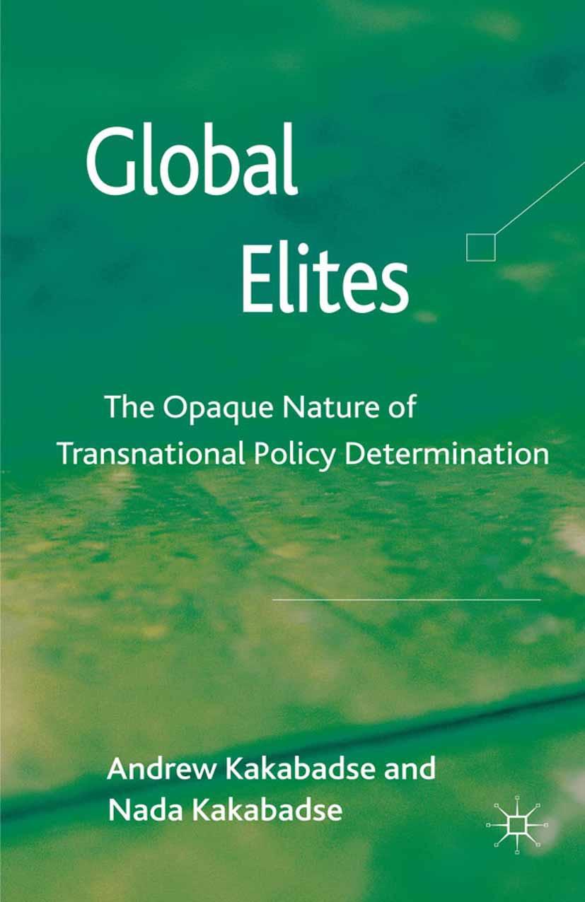 Kakabadse, Andrew - Global Elites, ebook