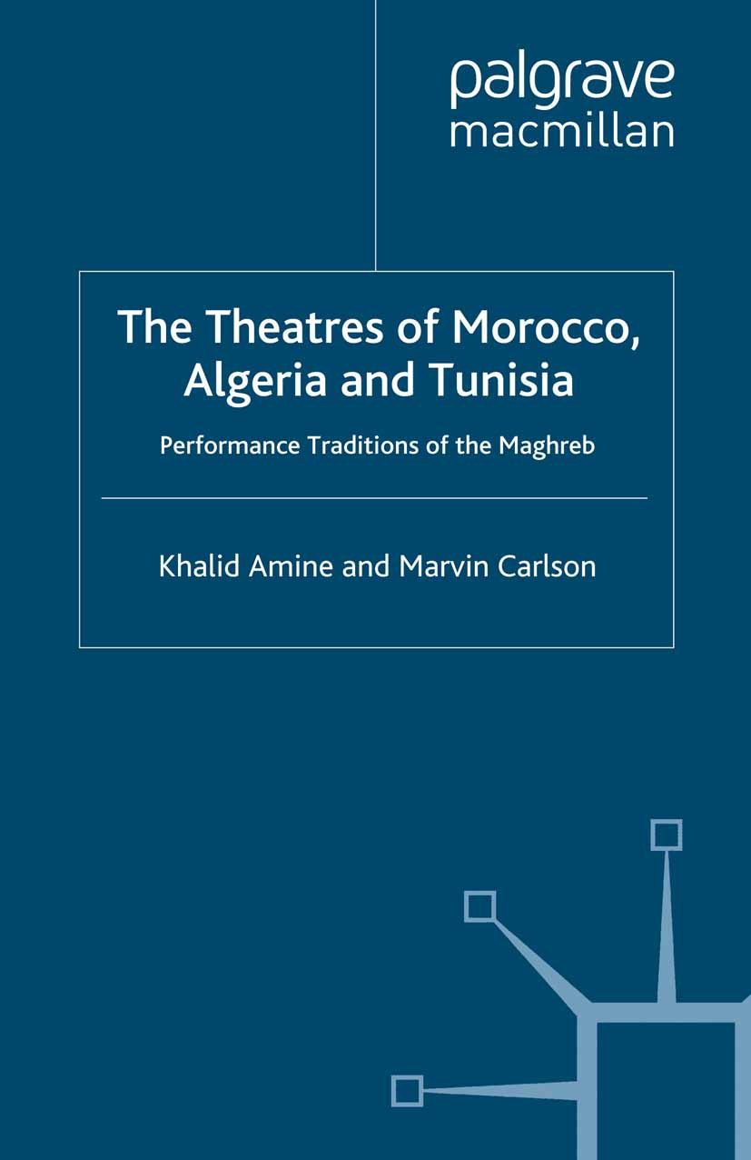 Amine, Khalid - The Theatres of Morocco, Algeria and Tunisia, ebook