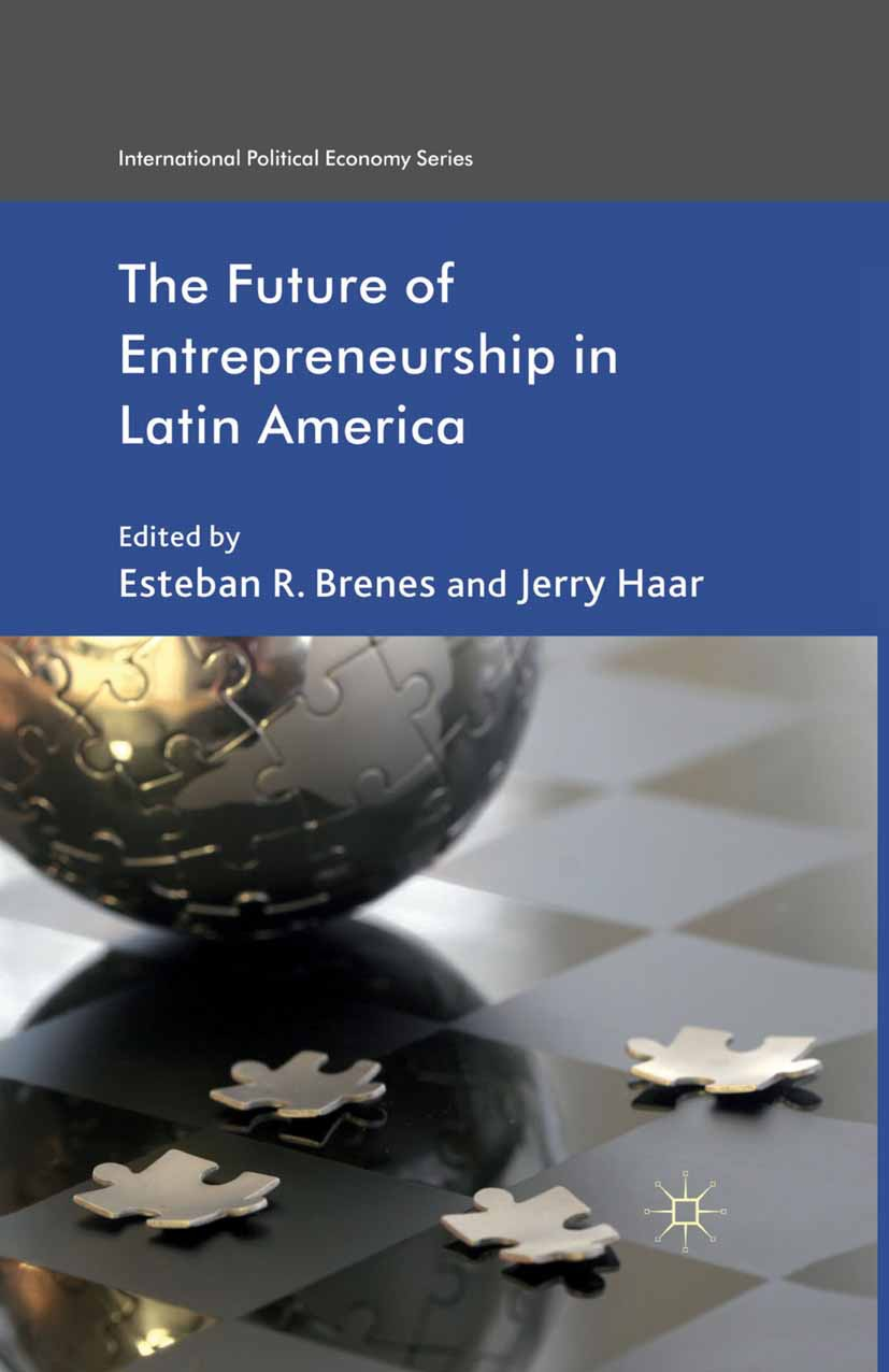 Brenes, Esteban R. - The Future of Entrepreneurship in Latin America, ebook