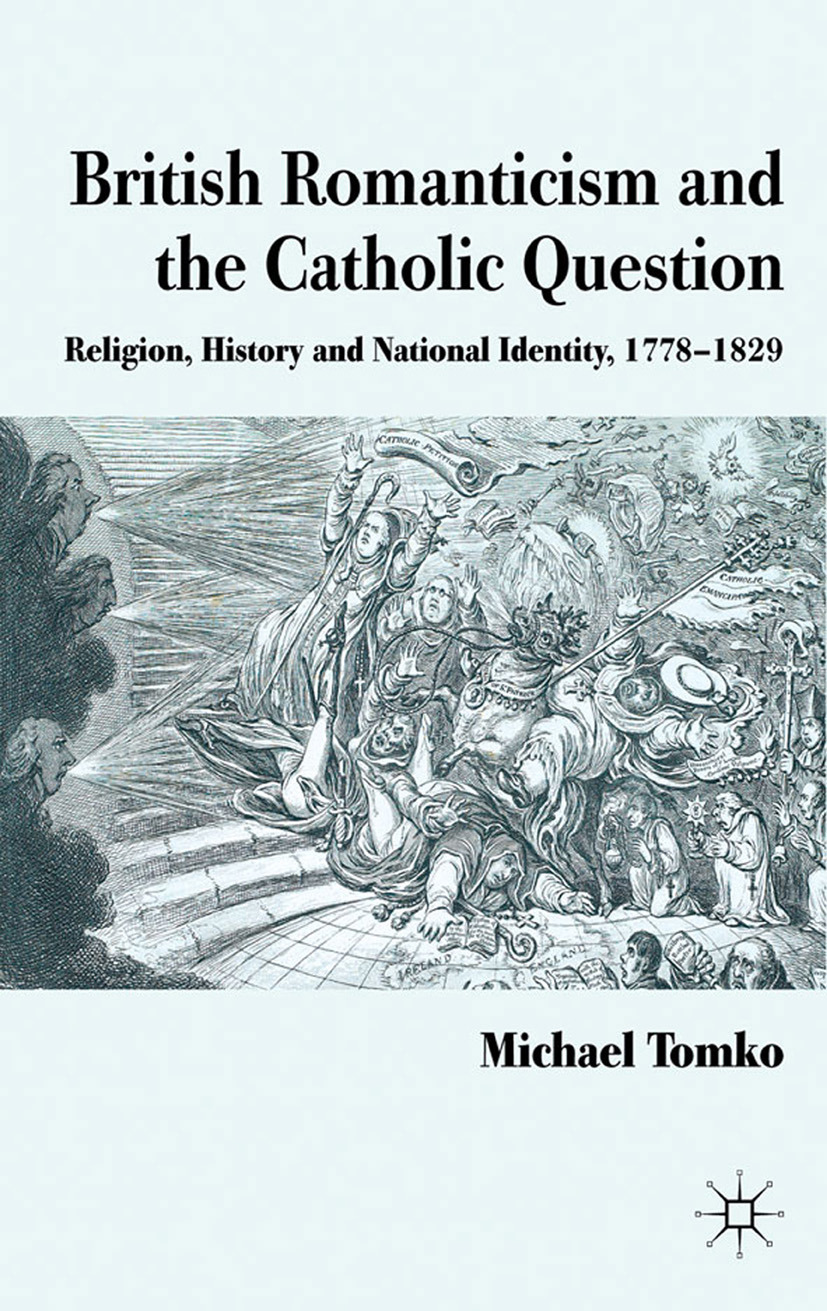 Tomko, Michael - British Romanticism and the Catholic Question, ebook