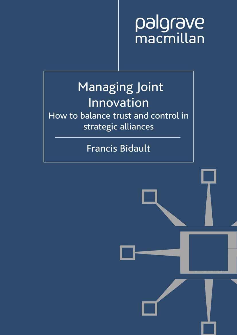 Bidault, Francis - Managing Joint Innovation, ebook