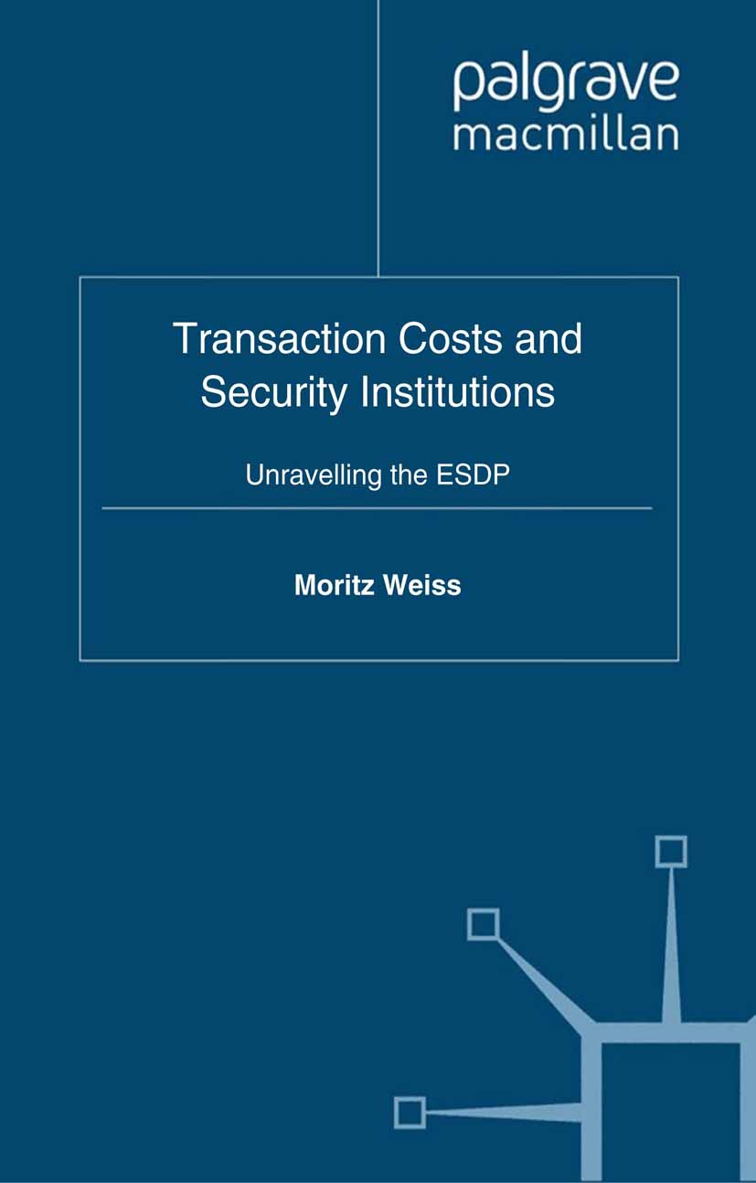 Weiss, Moritz - Transaction Costs and Security Institutions, ebook