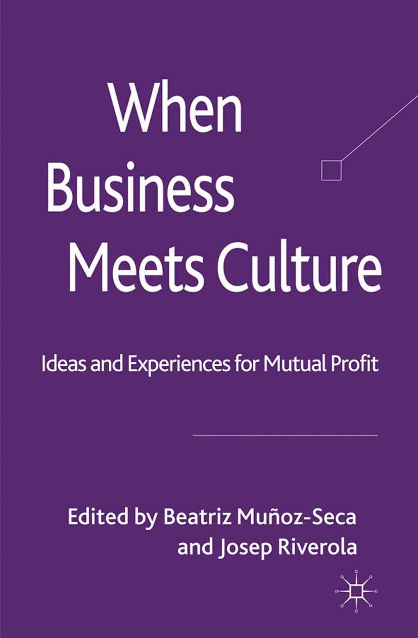 Muñoz-Seca, Beatriz - When Business Meets Culture, ebook