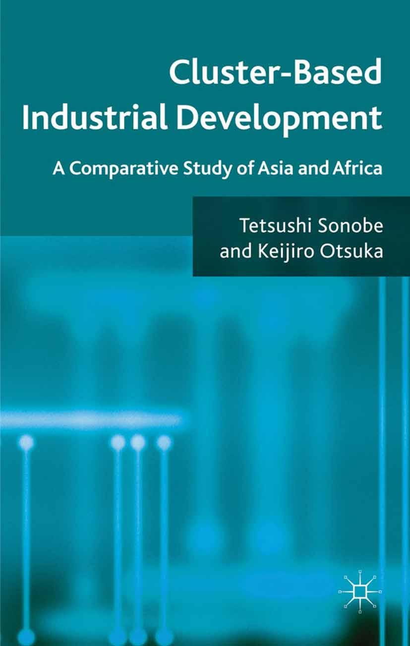Otsuka, Keijiro - Cluster-Based Industrial Development, ebook