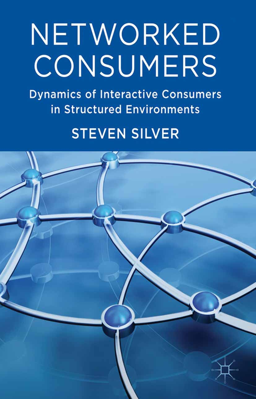 Silver, Steven D. - Networked Consumers, ebook