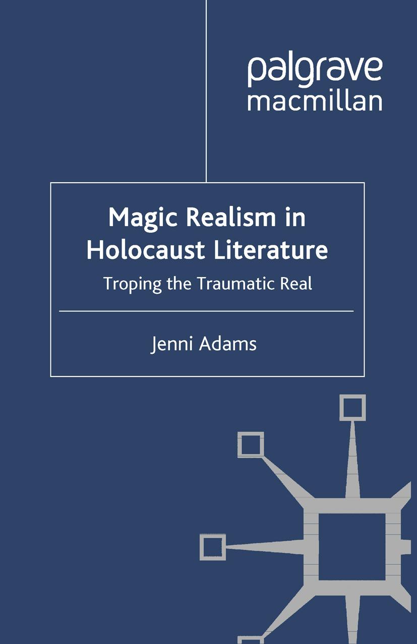 Adams, Jenni - Magic Realism in Holocaust Literature, ebook
