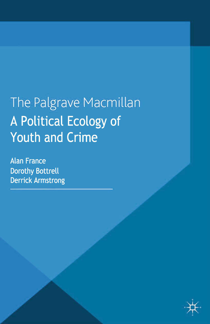 Armstrong, Derrick - A Political Ecology of Youth and Crime, ebook