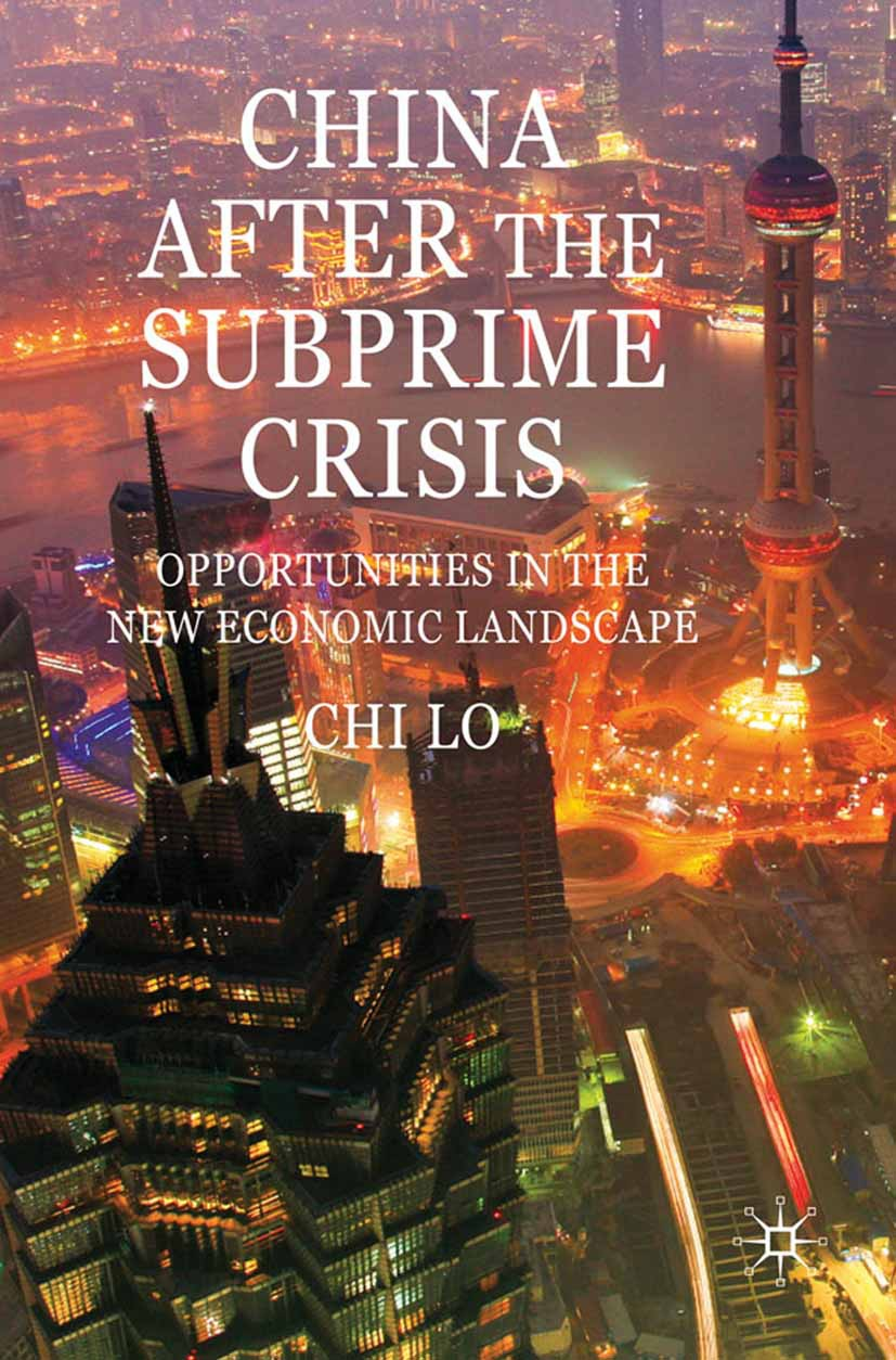 Lo, Chi - China After the Subprime Crisis, ebook