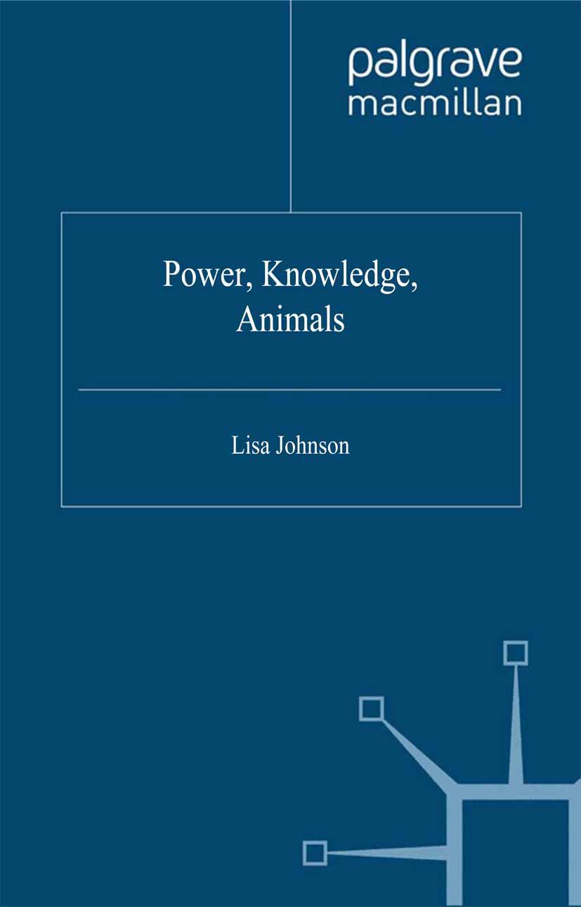 Johnson, Lisa - Power, Knowledge, Animals, ebook