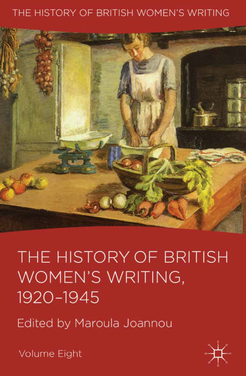 Joannou, Maroula - The History of British Women's Writing, 1920–1945, ebook