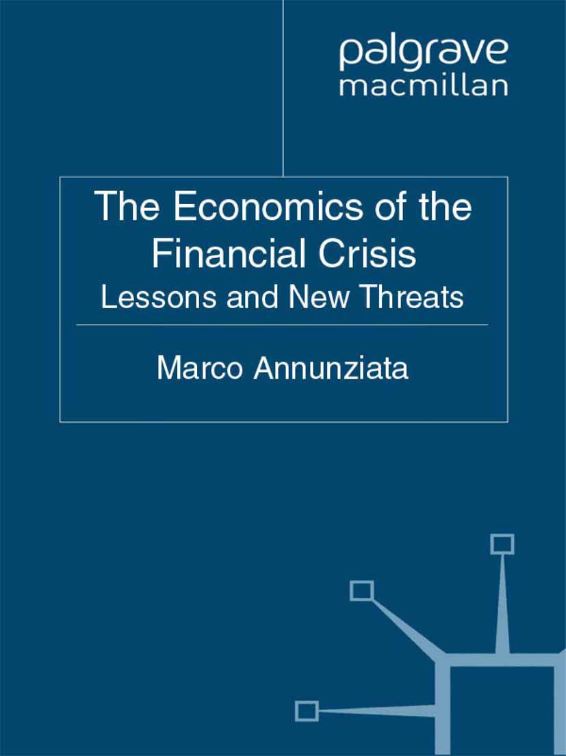 Annunziata, Marco - The Economics of the Financial Crisis, ebook
