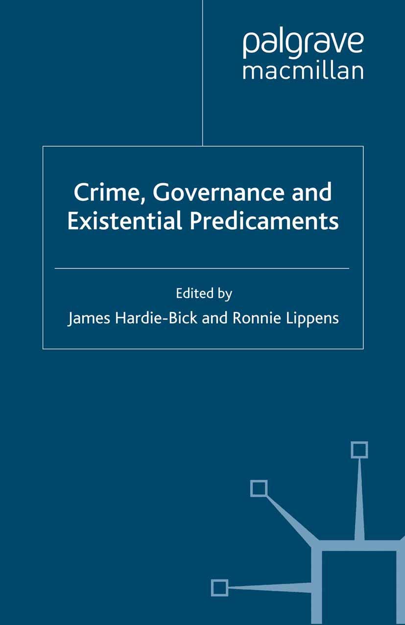 Hardie-Bick, James - Crime, Governance and Existential Predicaments, ebook