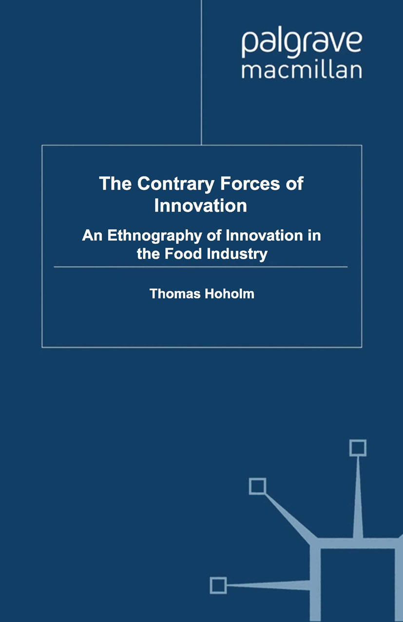 Hoholm, Thomas - The Contrary Forces of Innovation, ebook