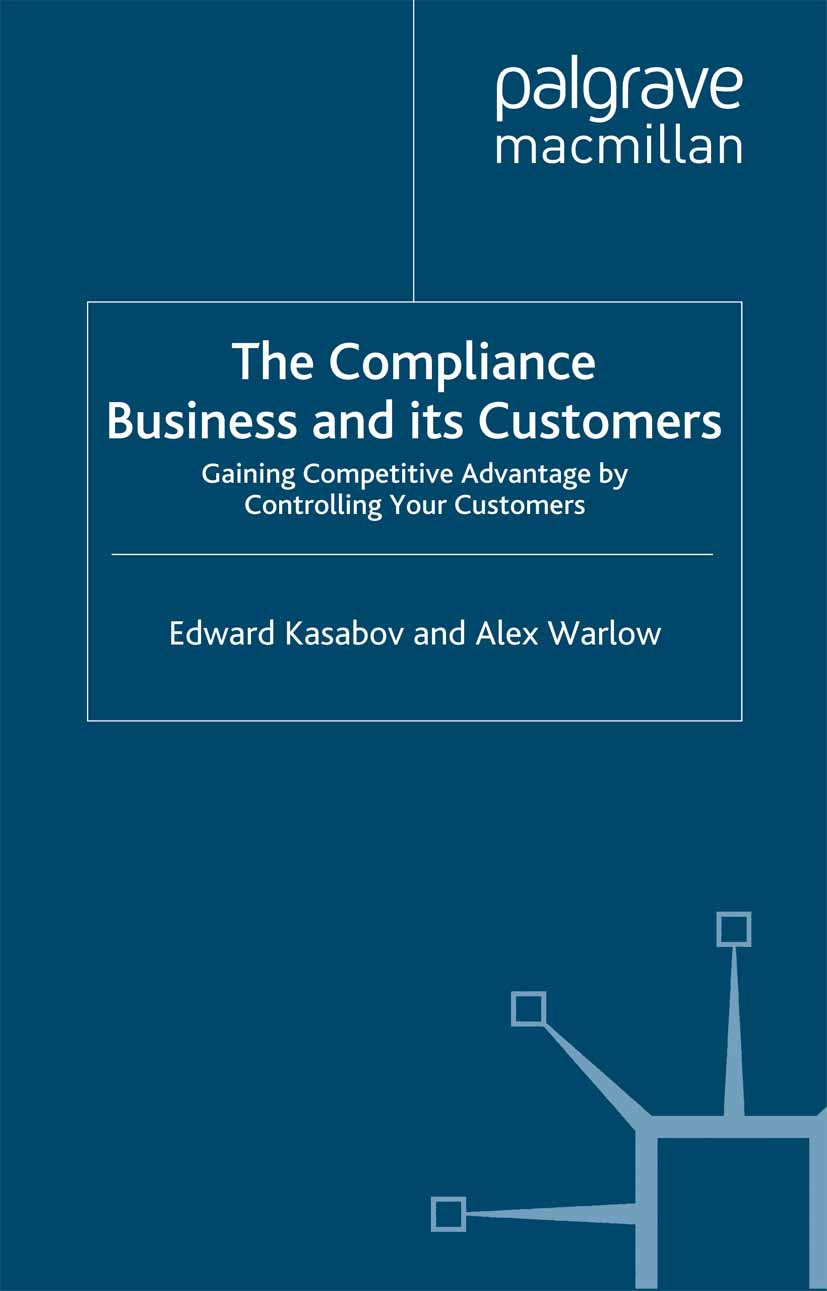 Kasabov, Edward - The Compliance Business and Its Customers, ebook