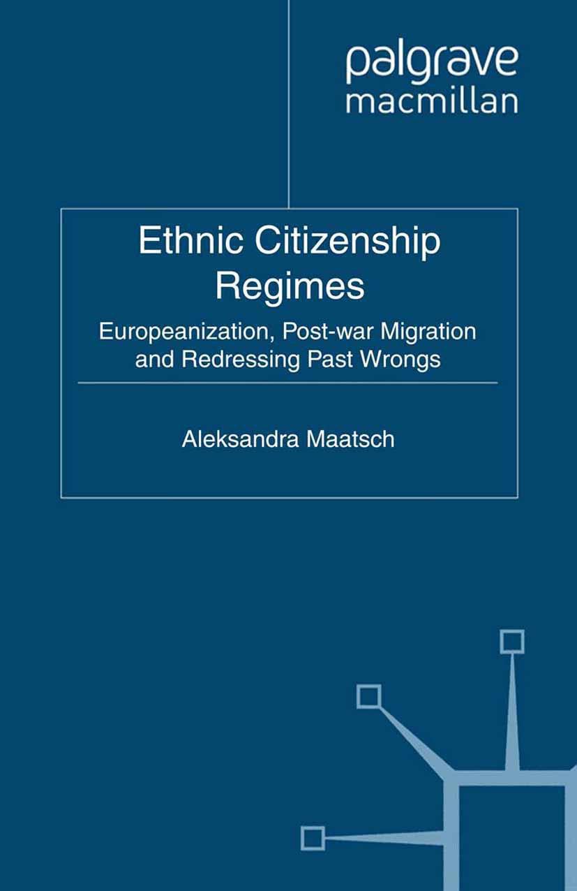 Maatsch, Aleksandra - Ethnic Citizenship Regimes, ebook