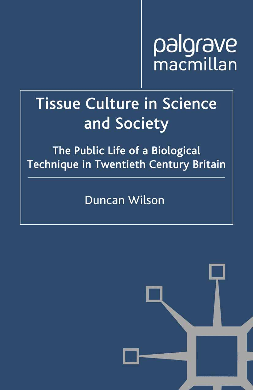 Wilson, Duncan - Tissue Culture in Science and Society, ebook
