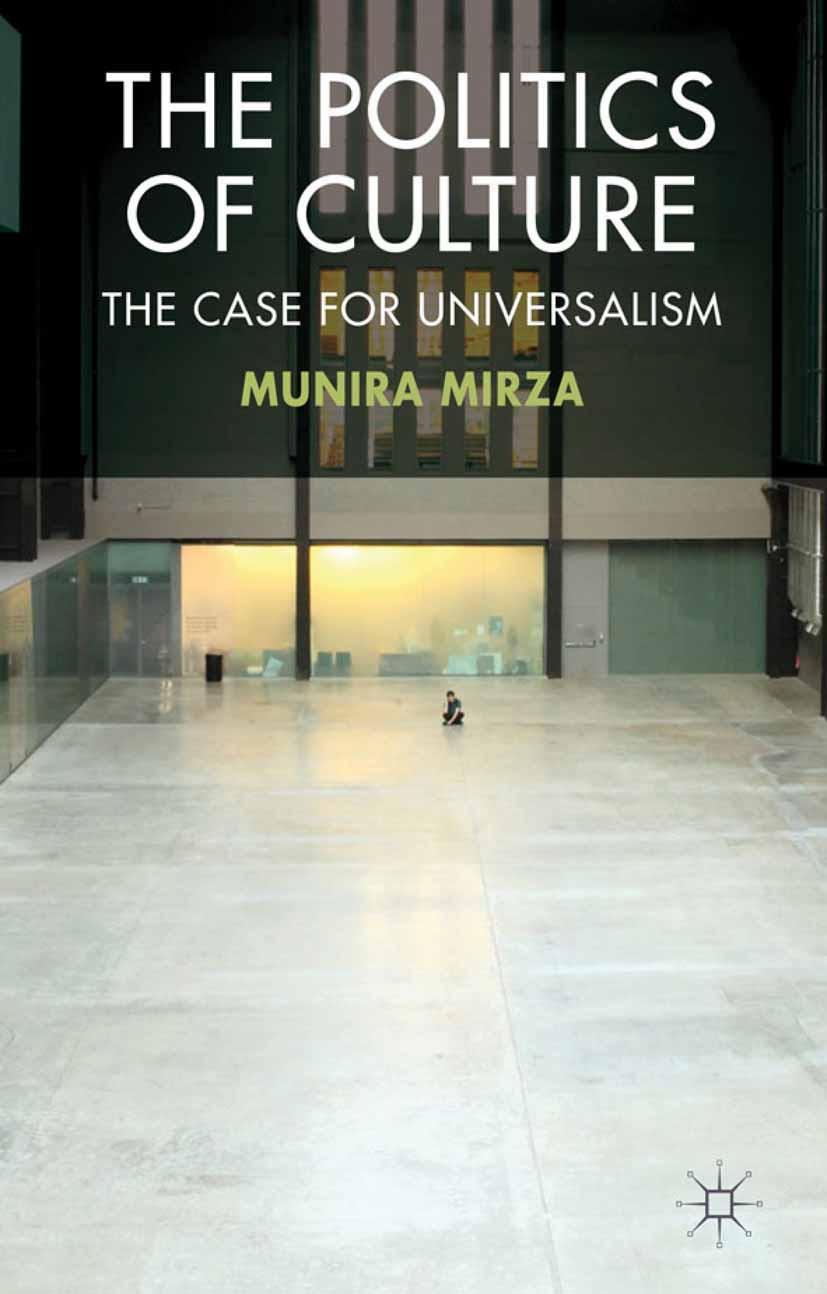 Mirza, Munira - The Politics of Culture, ebook