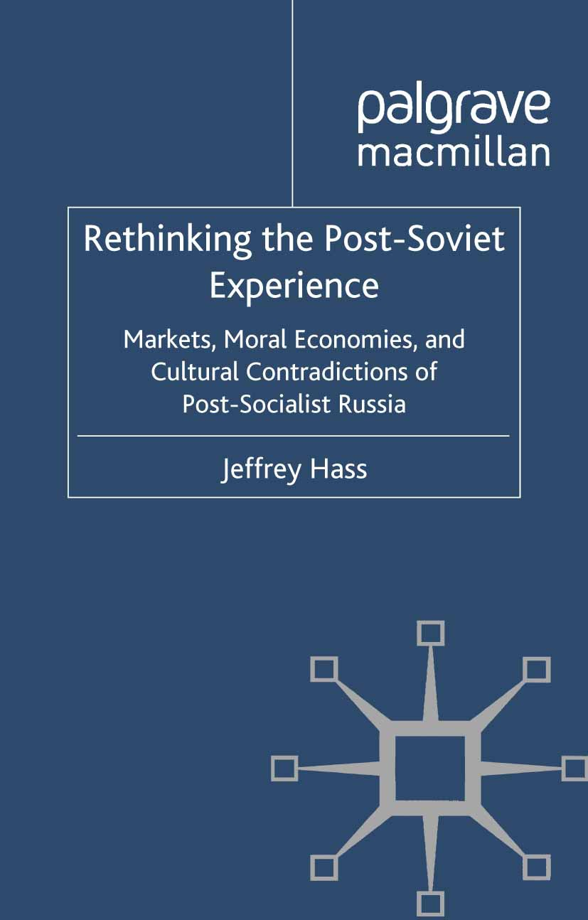 Hass, Jeffrey - Rethinking the Post-Soviet Experience, ebook