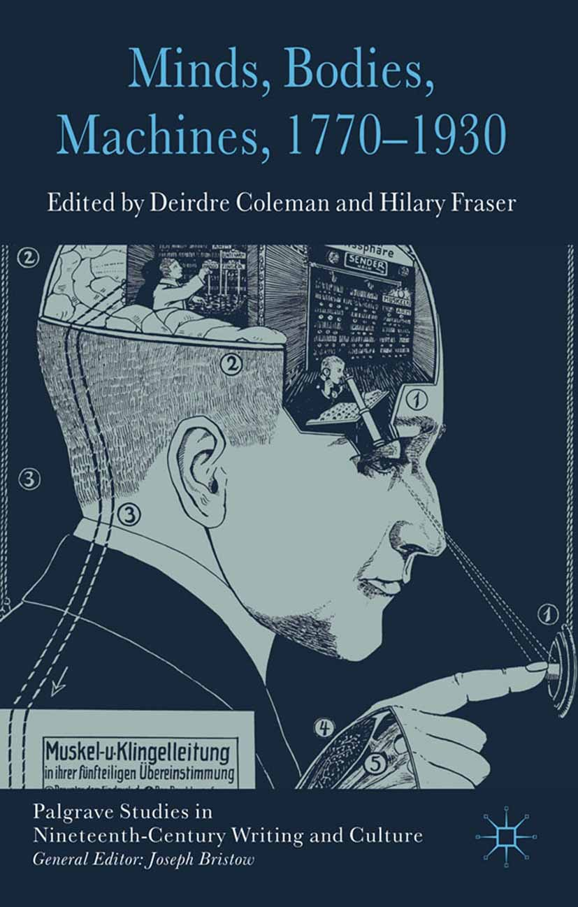 Coleman, Deirdre - Minds, Bodies, Machines, 1770–1930, ebook